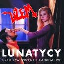 Lunatycy Czyli Tzw. Przeboje Calkiem Live/Dzem
