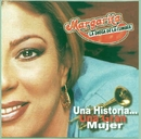 Una Historia... una Gran Mujer/Margarita la diosa de la cumbia