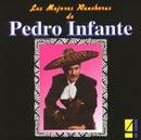 Las Mejores Rancheras Vol. 4/Pedro Infante