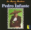Las Mejores Rancheras Vol. 3/Pedro Infante