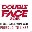 Pourquoi tu like ?/DJ Abdel, Kayna Samet & Lartiste