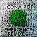 Emergency (Remixes)/Icona Pop