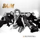 Blondynka/Bajm
