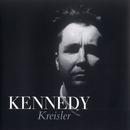 Fritz Kreisler: Some Shorter Works/Nigel Kennedy
