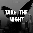 Take The Night/AC Slater