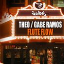 Flute Flow/Theo, Gabe Ramos