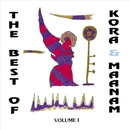 The Best Of Kora & Maanam Volume 1/Maanam