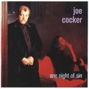 One Night Of Sin/Joe Cocker