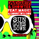 Sun Goes Down (feat. MAGIC! & Sonny Wilson) [Remixes EP]/David Guetta & Showtek