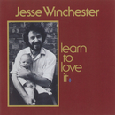 Learn To Love It/Jesse Winchester