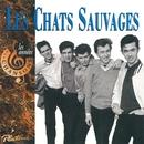 Les années chansons/Les Chats Sauvages