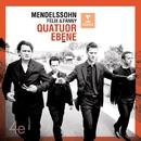 Mendelssohn Felix and Fanny/Quatuor Ébène