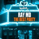 The Best Party/Ray MD