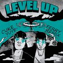 LVL UP (Ferry Remix)/CUKE