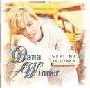 Geef Me Je Droom/Dana Winner