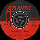 What'd I Say (Pt.1 & 2) [Digital 45]/Ray Charles