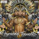 Psycadelik Thoughtz/B.o.B