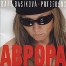 Abpopa/Aurora/Bára Basiková/Precedens