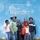 We Are Together/Children Of Agape