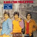 Vive a Tu Manera (Directo)/Los Chunguitos