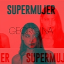 Supermujer/Georgina