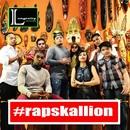 Rapskallion 4 Life/Rapskallion Familia