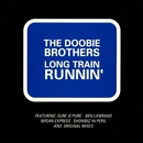 Long Train Runnin'/The Doobie Brothers