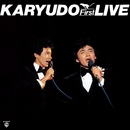 KARYUDO FIRST LIVE/狩人