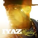 Replay EP/Iyaz