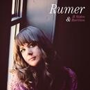 B Sides and Rarities/Rumer