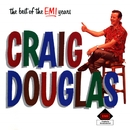 The Best Of The EMI Years/Craig Douglas