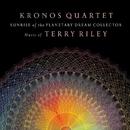 Sunrise of the Planetary Dream Collector/Kronos Quartet