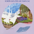 Feel Like Makin' Love/Roberta Flack