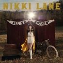 All Or Nothin'/Nikki Lane