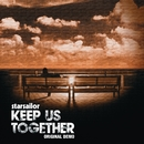 Keep Us Together [Original Demo]/Starsailor