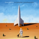 Highway Companion/Tom Petty