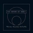 Walk Away - EP/The Sisters Of Mercy