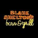 Blake Shelton's Barn And Grill/Blake Shelton