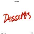 Desserts/Cazzette