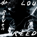 The Raven/Lou Reed