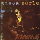 Train A Comin'/Steve Earle