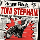 Nervous Nitelife: Tom Stephan/Tom Stephan