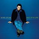 Make Up In Love/Stone, Doug