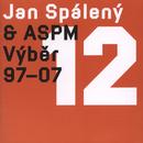 Vyber 1997-2007/Jan Spaleny