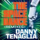 The Space Dance (Remixes)/Danny Tenaglia