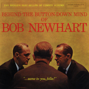 Behind The Button-Down Mind Of Bob Newhart/Bob Newhart
