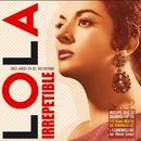 Lola Irrepetible/Lola Flores