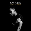 Love + War/Kwabs