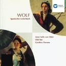Wolf: Spanisches Liederbuch/Anne Sofie von Otter/Olaf Bär