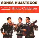 Sones Huastecos/Hermanos Calderón